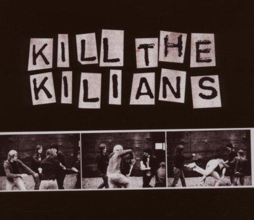 The Killians - Kill the Killians