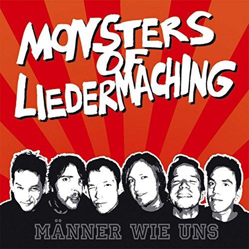 Monsters Of Liedermaching - Männer wie uns