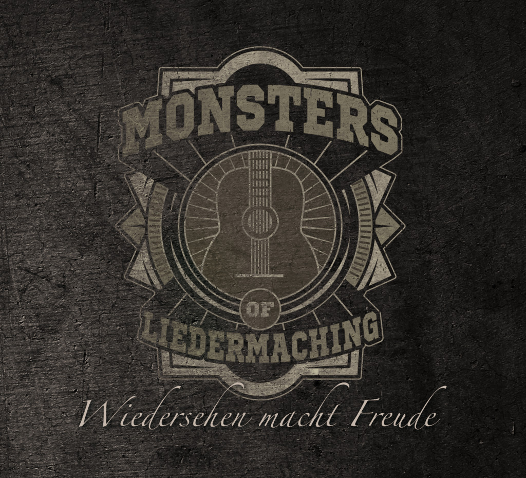 Monsters Of Liedermaching - Wiedersehen macht Freude