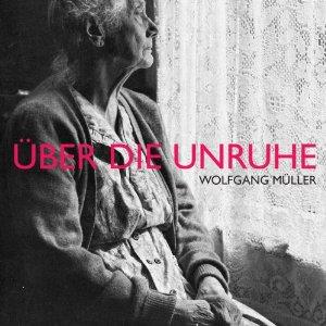 Wolfgang Müller - Über die Unruhe