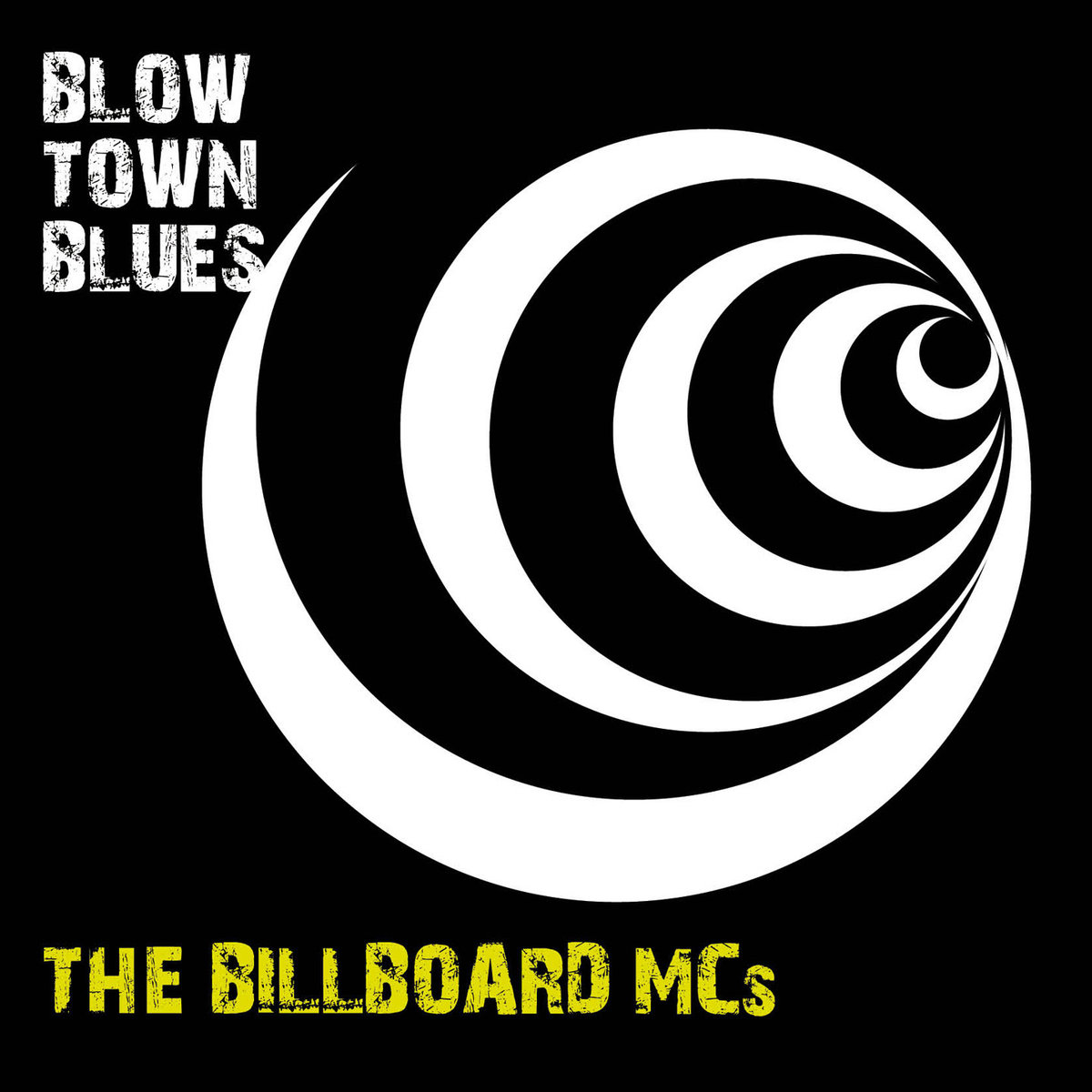 The Billboards MCs - Blow Town Blues