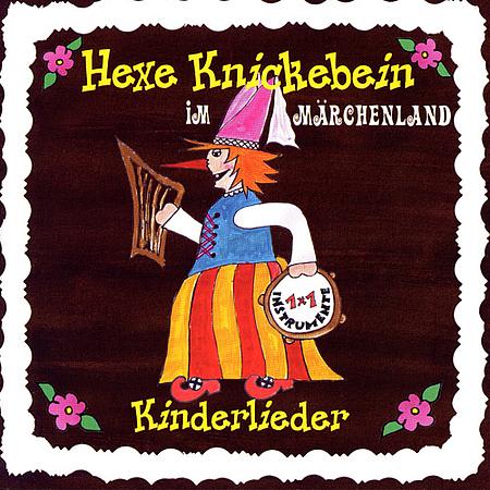 Hexe Knickebein im Märchenland